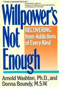 Willpower's Not Enough 1st Edition 9780060919696 0060919698