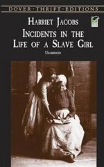 Incidents in the Life of a Slave Girl 1st Edition 9780486419312 0486419312
