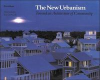 The New Urbanism: Toward an Architecture of Community 1st edition 9780070338890 0070338892
