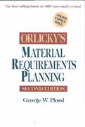 Orlicky's Material Requirements Planning 2nd edition 9780070504592 0070504598