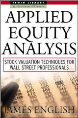 Applied Equity Analysis: Stock Valuation Techniques for Wall Street Professionals 1st edition 9780071360517 0071360514