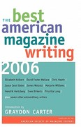 The Best American Magazine Writing 2006 0 9780231139939 0231139934
