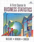 A First Course in Business Statistics 8th edition 9780130186799 0130186791