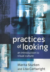 Practices of Looking: An Introduction to Visual Culture 1st edition 9780198742715 0198742711