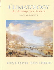 Climatology: An Atmospheric Science 2nd Edition 9780130922052 0130922056
