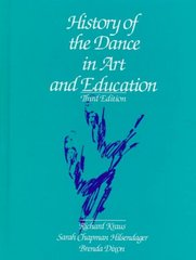 History of the Dance in Art and Education 3rd edition 9780133893625 0133893626
