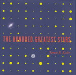 The Hundred Greatest Stars 1st Edition 9780387954363 0387954368
