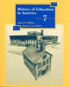 History of Education in America 7th edition 9780138496548 0138496544