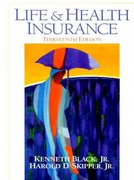 Life and Health Insurance 13th edition 9780138912505 0138912505