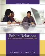 Public Relations Writing and Media Techniques 5th edition 9780205418497 020541849X