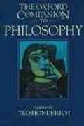 The Oxford Companion to Philosophy 1st Edition 9780198661320 0198661320