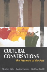 Cultural Conversations: The Presence of the Past (Resources for Teaching) 1st edition 9780312201579 0312201575