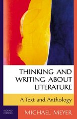 Thinking and Writing about Literature 2nd edition 9780312248741 0312248741