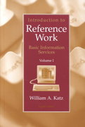 Introduction to Reference Work,  Volume I 8th edition 9780072441079 0072441070