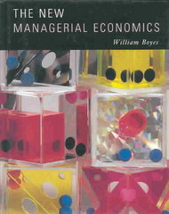 The New Managerial Economics 1st edition 9780395828359 039582835X