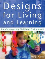 Designs for Living and Learning 1st Edition 9781929610297 1929610297