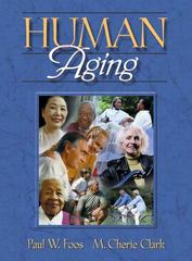 Human Aging 1st edition 9780205286263 0205286267