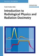 Introduction to Radiological Physics and Radiation Dosimetry 1st edition 9780471011460 0471011460