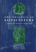 The Practice of Silviculture 9th Edition 9780471109419 047110941X