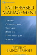 Faith-Based Management 1st edition 9780471315445 0471315443