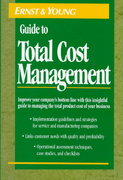 The Ernst & Young Guide to Total Cost Management 1st edition 9780471558774 047155877X