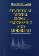 Statistical Digital Signal Processing and Modeling 1st edition 9780471594314 0471594318