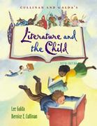 Cullinan and Galda's Literature and the Child (with InfoTrac) 5th edition 9780534246839 0534246834