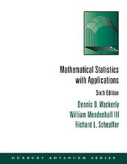 Mathematical Statistics with Applications 6th edition 9780534377410 0534377416