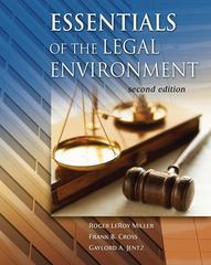 Cengage Advantage Books: Essentials of the Legal Environment (with Online Legal Research Guide) 2nd edition 9780324400403 0324400403