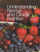 Understanding Normal and Clinical Nutrition (with InfoTrac) 6th edition 9780534589950 0534589952