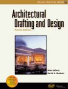 Architectural Drafting and Design, 4E 4th edition 9780766815469 0766815463