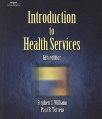 Introduction To Health Services 6th Edition 9780766836112 0766836118