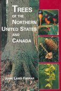 Trees of the Northern United States and Canada 1st Edition 9780813827407 081382740X