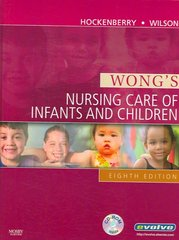 Wong's Nursing Care of Infants and Children 8th edition 9780323039635 0323039634