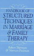 Handbook Of Structured Techniques In Marriage And Family Therapy 10th Edition 9780876304242 0876304242