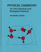 Physical Chemistry for the Chemical and Biological Sciences 3rd edition 9781891389061 1891389068