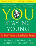 You: Staying Young 1st edition 9780743292566 0743292561