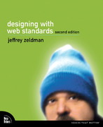 Designing with Web Standards 2nd edition 9780321385550 0321385551