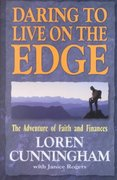 Daring to Live on the Edge 0 9780927545068 0927545063