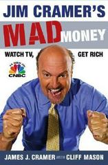 Jim Cramer's Mad Money 1st Edition 9781416537908 1416537902