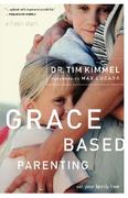 Grace Based Parenting 0 9780849905483 0849905486
