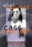 What Happened to Cass McBride? 0 9780316166393 0316166391