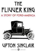The Flivver King: A Story of Ford-America 0 9780882860541 0882860542