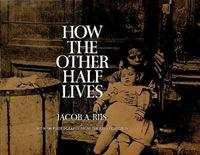 How the Other Half Lives 2nd edition 9780486220123 0486220125