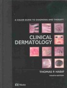 Clinical Dermatology 4th edition 9780323013192 0323013198