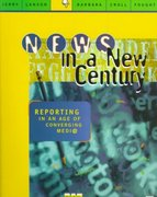 News in a New Century 1st edition 9780761985068 0761985069