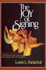 The Joy of Signing 2nd Edition 9780882435206 0882435205