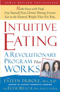 Intuitive Eating, 2nd Edition 2nd Edition 9781429909693 1429909692