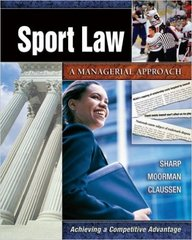 Sport Law 1st Edition 9781890871703 1890871702