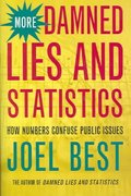 More Damned Lies and Statistics 1st Edition 9780520238305 0520238303